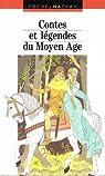Contes et légendes du Moyen Age par Huisman