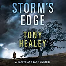 Storm's Edge: Harper and Lane, Book 2 Audiobook by Tony Healey Narrated by Shannon McManus