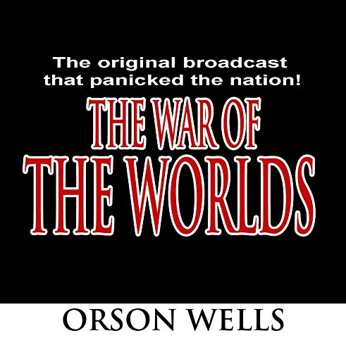 The War of the Worlds - Original Broadcast