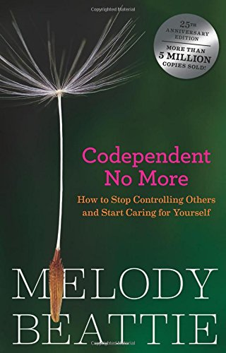 Codependent No More: How to Stop Controlling Others and Start Caring for Yourself (Getting Mental Health Help For A Family Member)