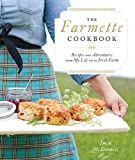 The Farmette Cookbook%3A Recipes and Adv