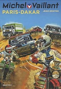 Michel Vaillant, tome 41 : Paris-Dakar ! par Graton
