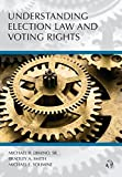 Understanding Election Law and Voting Rights