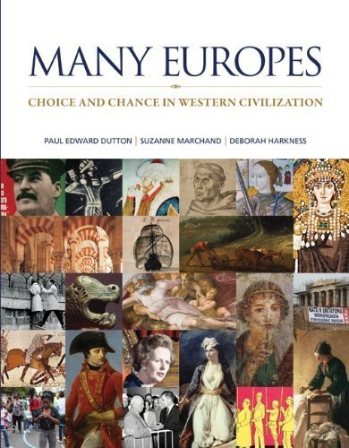 Download Many Europes: Choice and Chance in Western Civilization 1st (first) by Dutton, Paul, Marchand, Suzanne, Harkness, Deborah (2013) Hardcover pdf epub