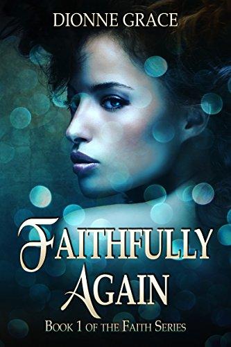Search : Faithfully Again (The Faith Series Book 1)