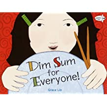 Dim Sum for Everyone! by Lin, Grace (2003) Paperback