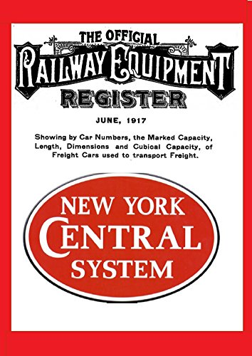 New York Central Railroad Company Lines: Equipment 1917