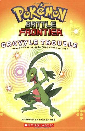 Grovyle Trouble (Pokemon Battle Frontier #3) ()