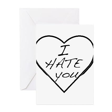 Amazon Com Cafepress I Hate You Love Greeting Card