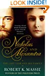 Nicholas and Alexandra: The Tragic, C...