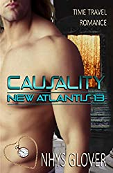 Causality: Time Travel Romance (New Atlantis Time Travel Romance Book 13)