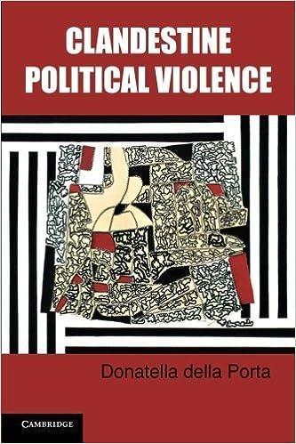 Book Clandestine Political Violence (Cambridge Studies in Contentious Politics) by Donatella della Porta (2013-05-20)