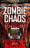 Zombie Chaos Book 1: Escape from the Big Easy (A Post Apocalyptic Zombie Tale)