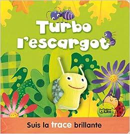 Amazon Fr Mon Livre Livre Marionnette Turbo L Escargot Dès 3
