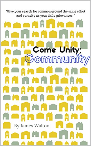 In Come Unity; Community you will learn how to engage your neighbors and get started on a path towards uniting America.