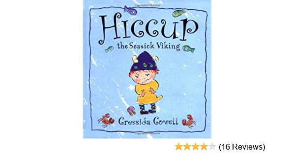 Hiccup The Seasick Viking: Cressida Cowell: 9780531302781
