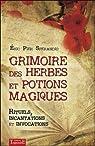 Grimoire des herbes et potions magiques par Sperandio