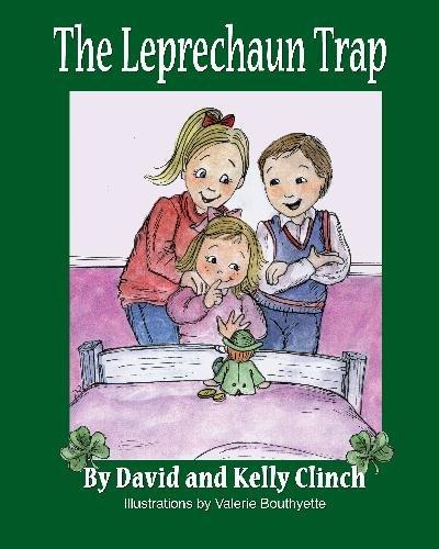 The Leprechaun Trap: A Family Tradition For Saint Patrick's -