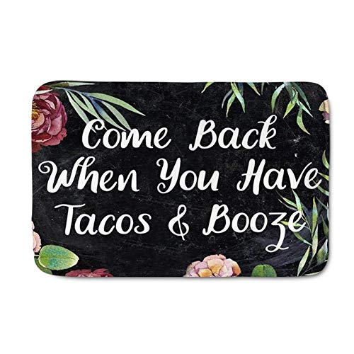 SANNONO Flannel Floor Mat Come Back When You Have Tacos&Booze Printed Long Doormat Comfortable Floral Carpet]()