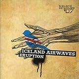 Iceland Airwaves Eruption