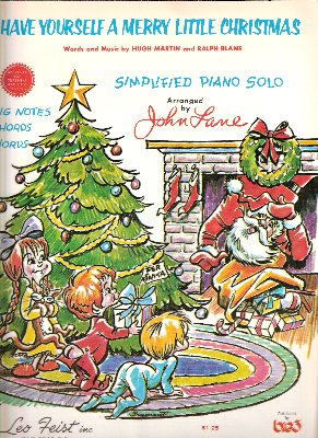 Have Yourself a Merry Little Christmas (Simplified Piano Solo Arranged by John Lane) (Have Yourself A Merry Little Christmas Piano Sheet)
