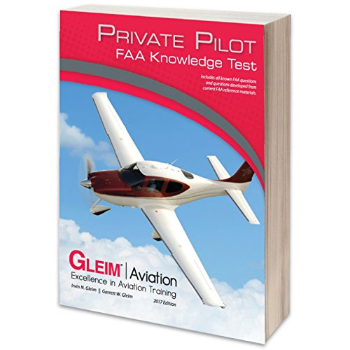 Gleim 2017 Private Pilot Knowledge Test Prep Book