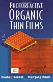 img - for Photoreactive Organic Thin Films book / textbook / text book