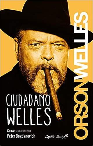 Ciudadano Welles - Orson Welles