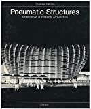 Pneumatic Structures Handbook Inflatable Architecture