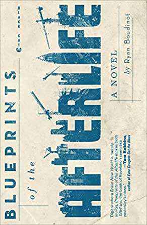 Blueprints of the Afterlife: A Novel (English Edition)