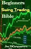 img - for Beginners Swing Trading Bible book / textbook / text book