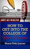 College Quick and Dirty: Application Boosters: Extracurricular Activities, Awards, and Honors