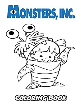 Amazon.com: Monsters, Inc Coloring Book: Coloring Book for ...