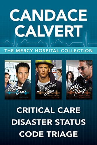 The Mercy Hospital Collection: Critical Care / Disaster Status / Code Triage cover