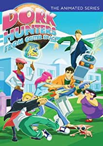 Dork Hunters from Outer Space: The Animated Series