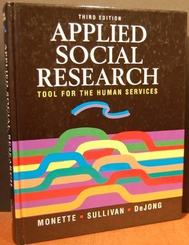 Applied Social Research: Tool for the Human Services by Duane R. Monette (1994-01-30)