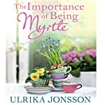 The Importance of Being Myrtle   Ulrika Jonsson