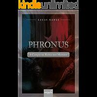 Phronus: A Canção da Ruína dos Mundos