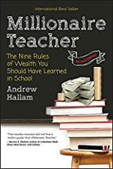 Millionaire Teacher: The Nine Rules of Wealth You Should Have Learned in School Paperback