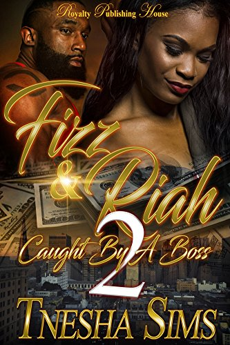 Fizz & Riah 2: Caught By A Boss