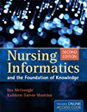 img - for Nursing Informatics And The Foundation Of Knowledge book / textbook / text book