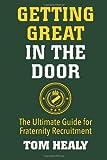 Getting Great in the Door, Tom Healy, 1490498923