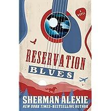 Reservation Blues: A Novel