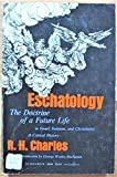 img - for Eschatology: The Doctrine of a Future Life in Israel, Judaism, and Christianity, A Critical History book / textbook / text book