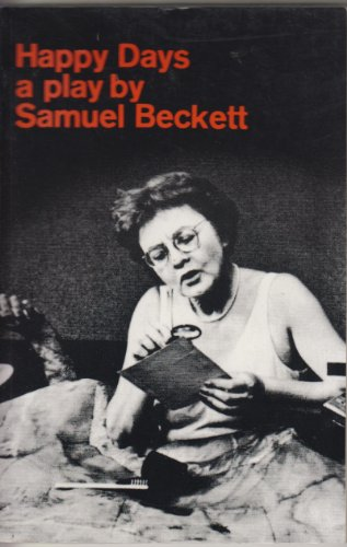 Happy Days a Play By Samuel Beckett