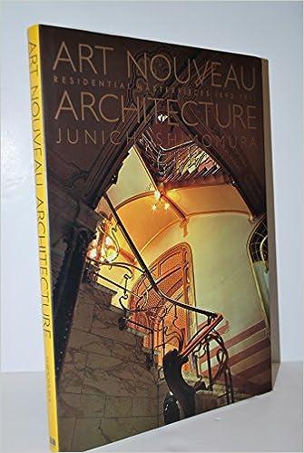 Art Nouveau Architecture 0th Edition