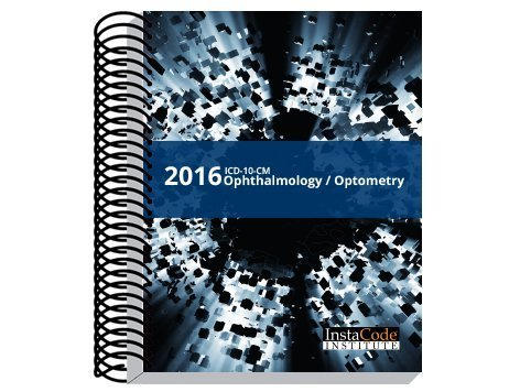 ICD-10-CM Coding for Ophthalmology / Optometry 2016