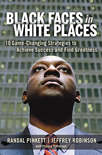 Books : Black Faces in White Places: 10 Game-Changing Strategies to Achieve Success and Find Greatness
