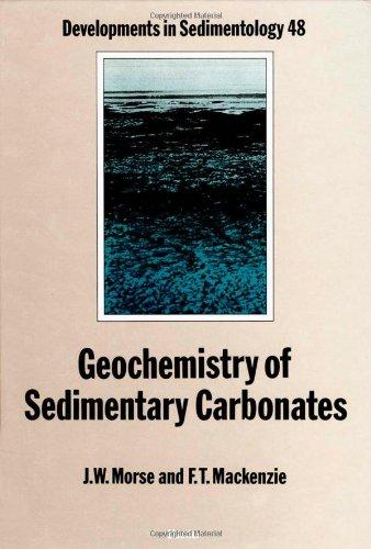 Geochemistry of Sedimentary Carbonates, Volume 48 (Developments in Sedimentology)