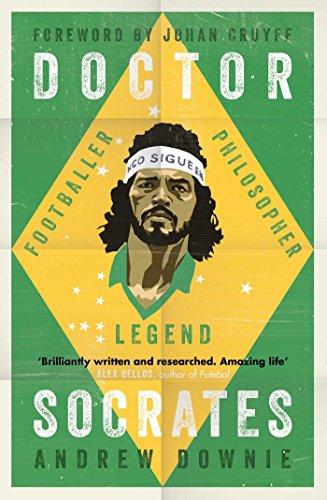 Doctor socrates footballer philosopher legend english edition doctor socrates footballer philosopher legend english edition por downie fandeluxe Gallery